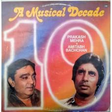 A Musical Decade Prakash Mehra & Amitabh Bachchan PMLP 1097 LP Vinyl Record