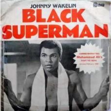 Johnny Wakelin & The Kinshasa Band – Black Superman (Muhamad Ali) P7N 45420 Album EP Vinyl Record