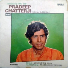 Pradeep Chatterji Vocal Classical S7 LPE 4025 Indian Classical EP Vinyl Record